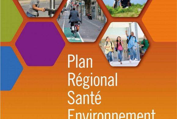 Plan Régional Santé Environnement : 55 actions en faveur de notre santé