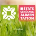Etats Généraux de l'Alimentation : principales actions retenues pour une alimentation saine et durable