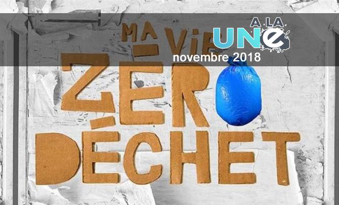 « Ma vie Zéro Déchet » : Carnet de bord de six mois sur la voie du zéro déchet